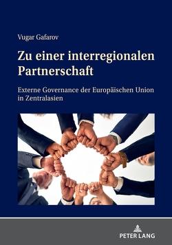Zu einer interregionalen Partnerschaft von Gafarov,  Vugar