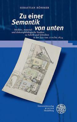 Zu einer 'Semantik von unten' von Böhmer,  Sebastian