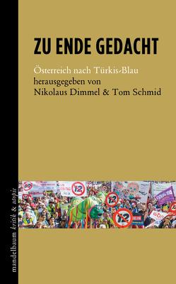 Zu Ende gedacht von Dimmel,  Nikolaus, Schmid,  Tom