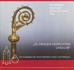 Zu ewigem Gedächtnis und Lob von Gross-Morgen,  Markus, Rothbrust,  Barbara, Weber,  Winfried