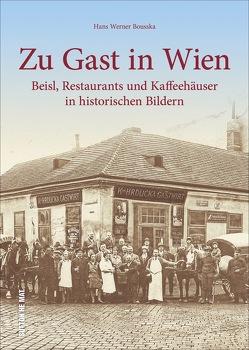 Zu Gast in Wien von Bousska,  Hans Werner