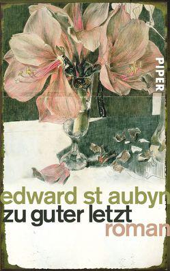 Zu guter Letzt von Hübner,  Sabine, St Aubyn,  Edward