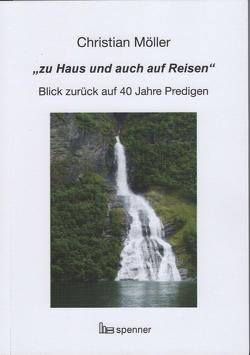 """""""zu Haus und auch auf Reisen"""" von Möller,  Christian"""