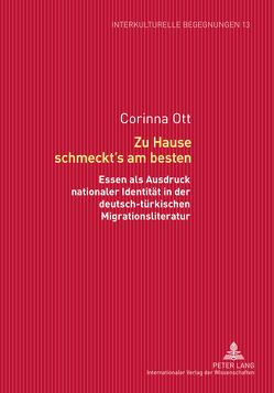 Zu Hause schmeckt's am besten von Ott,  Corinna