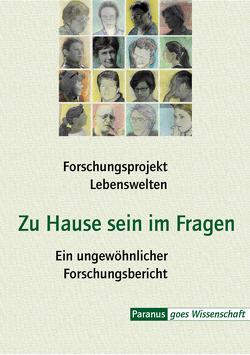 Zu Hause sein im Fragen von Bader,  Kurt, Elster,  Christian, Hansen,  Hartwig, Ludewig,  Birte