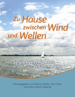 Zu Hause zwischen Wind und Wellen von Föste,  Töns, Riebe,  Barbara, Salewski,  Klaus-Dieter
