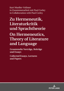 Zu Hermeneutik, Literaturkritik und Sprachtheorie / On Hermeneutics, Theory of Literature and Language von Corley,  Paul, Mueller-Vollmer,  Kurt