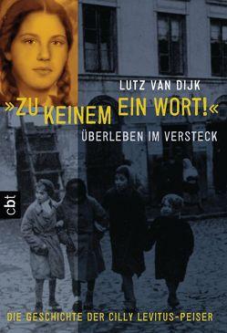 """""""Zu keinem ein Wort!"""" von Dijk,  Lutz Van"""