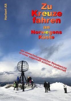 Zu Kreuze fahren an Norwegens Küste von Alt,  Herbert