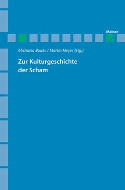 Zu Kulturgeschichte der Scham von Bauks,  Michaela, Meyer,  Martin