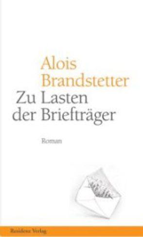 Zu Lasten der Briefträger von Brandstetter,  Alois