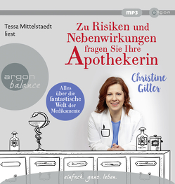 Zu Risiken und Nebenwirkungen fragen Sie Ihre Apothekerin von Gitter,  Christine, Mittelstaedt,  Tessa
