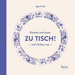 Zu Tisch! von Friedl,  Inge