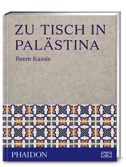 Zu Tisch in Palästina von Kassis,  Reem