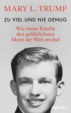 Zu viel und nie genug von Bernhardt,  Christiane, Biermann,  Pieke, Fichtl,  Gisela, Köpfer,  Monika, Schestag,  Eva, Trump,  Mary L.