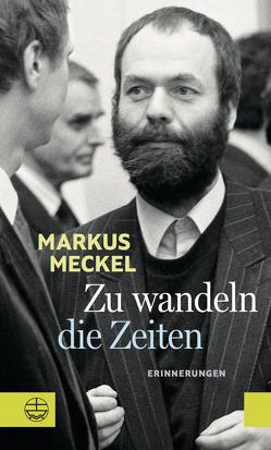 Zu wandeln die Zeiten von Meckel,  Markus