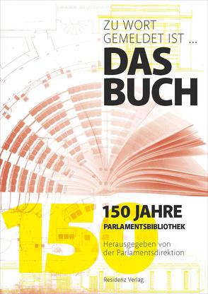 Zu Wort gemeldet ist …. das Buch von Parlamentsdirektion