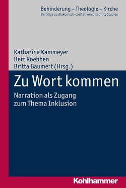Zu Wort kommen von Baumert,  Britta, Eurich,  Johannes, Kammeyer,  Katharina, Lob-Hüdepohl,  Andreas, Roebben,  Bert