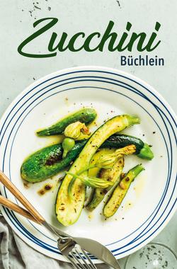 Zucchini-Büchlein von Ruff,  Carola