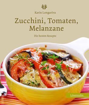 Zucchini, Tomaten, Melanzane von Longariva,  Karin