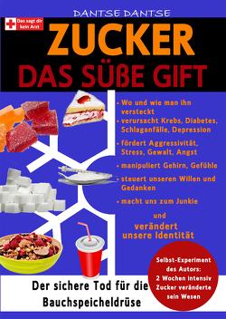 Zucker Das süße Gift von Dantse,  Dantse