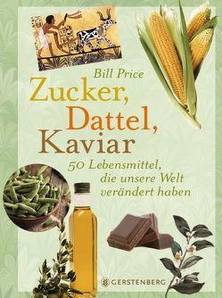 Zucker, Dattel, Kaviar von Auerbach,  Frank, Price,  Bill, Wiesner,  Linde