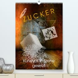 ZUCKER – kunstvoll in Szene gesetzt (Premium, hochwertiger DIN A2 Wandkalender 2020, Kunstdruck in Hochglanz) von von Laar am Rhein,  Herzog