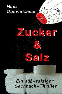 Zucker & Salz von Oberleithner,  Hans