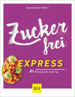 Zuckerfrei Express von Frey,  Hannah