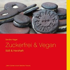 Zuckerfrei & Vegan von Hager,  Sandra