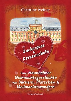 Zuckerguss & Kerzenschein von Marlitt,  Mo, Weiner,  Christine