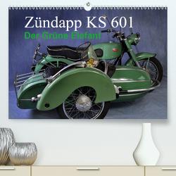 Zündapp KS 601 (Premium, hochwertiger DIN A2 Wandkalender 2021, Kunstdruck in Hochglanz) von Laue,  Ingo