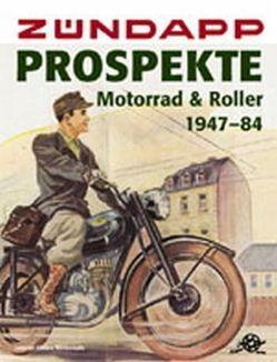 Zündapp-Prospekte Motorrad & Roller 1947-84 von Kleine Vennekate,  Johann