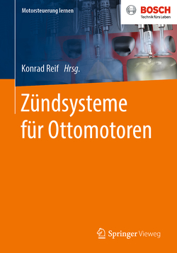 Zündsysteme für Ottomotoren von Reif,  Konrad