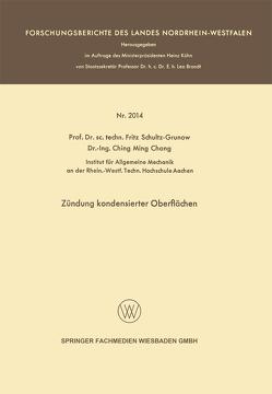 Zündung kondensierter Oberflächen von Schultz-Grunow,  Fritz