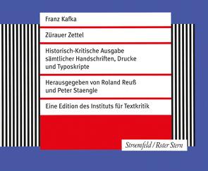Zürauer Zettel von Kafka,  Franz, Reuss,  Roland, Staengle,  Peter