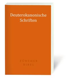 Zürcher Bibel – Deuterokanonische Schriften