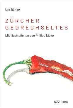 Zürcher Gedrechseltes von Bühler,  Urs, Meier,  Philipp