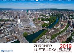 Zürcher Luftbildkalender 2019CH-Version (Wandkalender 2019 DIN A2 quer) von Luftbilderschweiz.ch, Rühle & Roman Schellenberg,  André