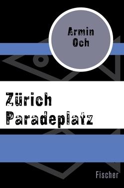 Zürich Paradeplatz von Ochs,  Armin