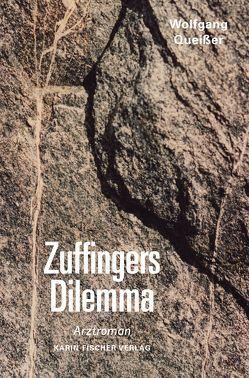 Zuffingers Dilemma von Queißer,  Wolfgang