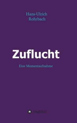 Zuflucht von Rohrbach,  Hans-Ulrich