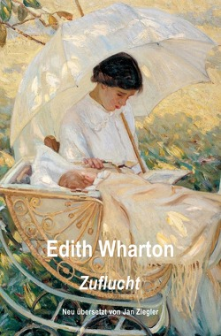 Zuflucht von Wharton,  Edith, Ziegler,  Jan