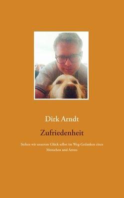 Zufriedenheit von Arndt,  Dirk
