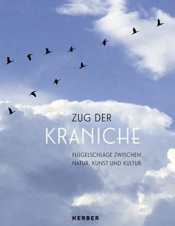 Zug der Kraniche von Buchen,  Christoph, Engel,  Silke, Nowald,  Dr. Günter, Sievers-Flägel,  Dr. Gudrun, Trump,  Denise