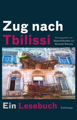 Zug nach Tbilissi von Kartosia,  Alexander, Schreiber,  Eduard