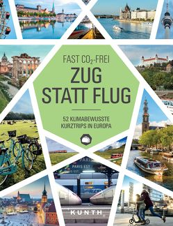 Zug statt Flug von KUNTH Verlag