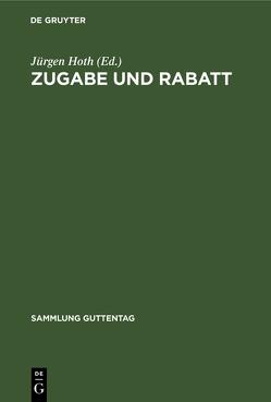 Zugabe und Rabatt von Gloy,  Wolfgang, Hoth,  Jürgen