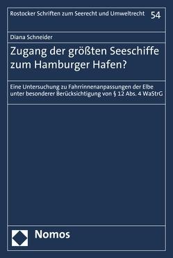 Zugang der größten Seeschiffe zum Hamburger Hafen? von Schneider,  Diana