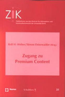 Zugang zu Premium Centent von Osterwalder,  Simon, Weber,  Rolf H.